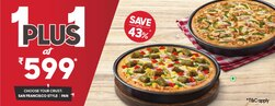 Super Value Deal : 2 Medium Pizzas starting at Rs 599