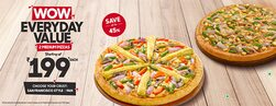 WOW Everyday Value -Medium Pan Pizzas Starting @ Rs.199 Each